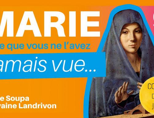 MARIE TELLE QUE VOUS NE L'AVEZ JAMAIS VUE